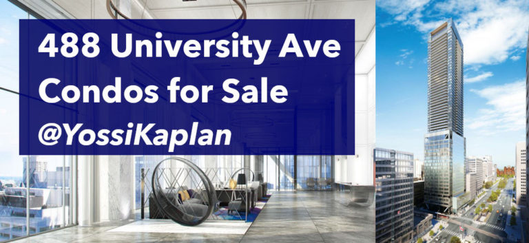 488 University Ave - Condos for Sale and For Rent - Contact Yossi Kaplan