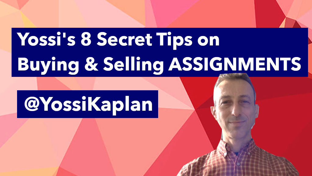 Yossi Kaplan's 8 Tips for Buying and Selling Condo Assignments